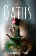 Oaths (BXB) (GXG) by creationerror15