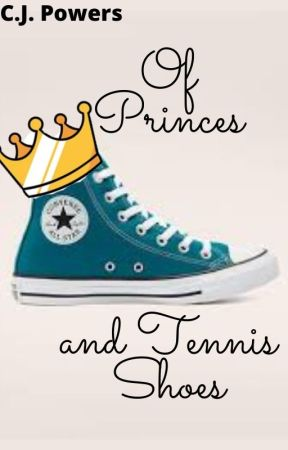 Of Princes and Tennis Shoes by happyperson081