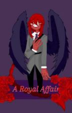 A Royal Affair (Countryhumans Royal AU)  by CrackedButter