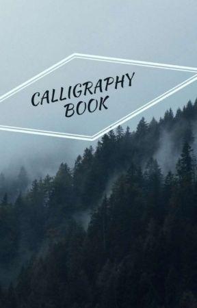 Calligraphy  by Beginnerartist09
