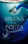 La Sirena y el Poeta [TERMINADA] cover