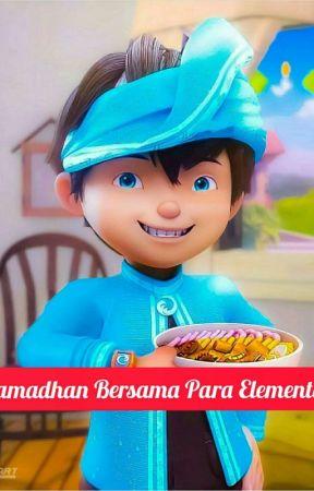Ramadhan Bersama Para Elemental  by CynthiaSahira