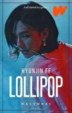LOLLIPOP    Hwang Hyunjin by NaLynn61