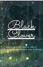 Black Clover Fanfic by ParisAfton