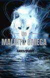 Un Maldito Omega. [Harco/ Drarry] cover