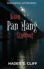 Where Pan Mang River Flows (Dutch) door hadescliff