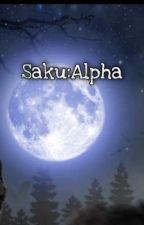 Saku:Alpha(Volumul 1) de Crazy_Wolf7