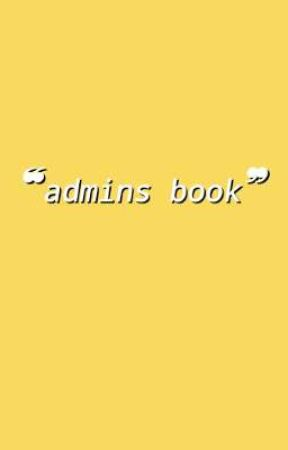 ❏-   admins book by toothytape