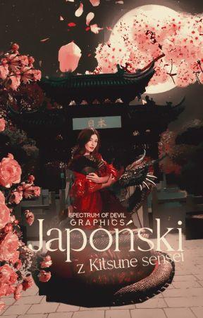 Japoński z Kitsune sensei |język i kultura Japonii| by spectrum_of_devil