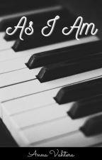 As I Am by Anna--V
