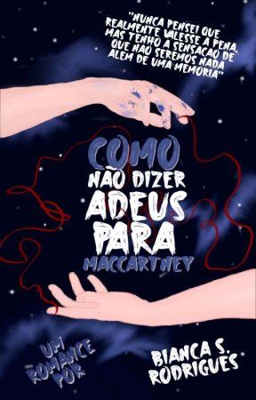 COMO NÃO DIZER ADEUS PARA MACCARTNEY by AstridMaynard