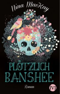 Plötzlich Banshee Leseprobe #erzaehlesuns shortlist 2015 - cover