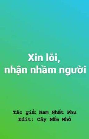 xin lỗi nhận nhầm người by MinhAnh007711