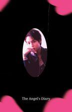 The Angel's Diary  by Love_Jinnia_