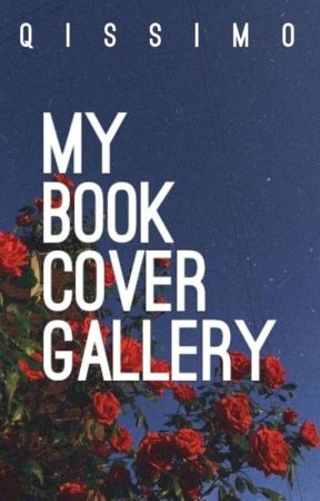 My Book Cover Gallery by Qissimo
