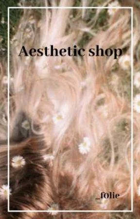 Aesthetic shop by _f0lie