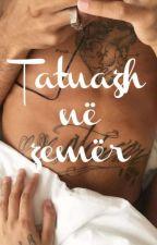 Tatuazh në zemër by esteresi