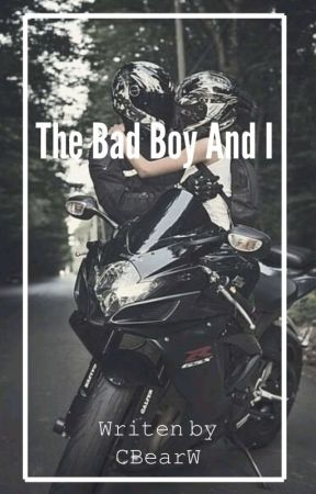 The Bad Boy And I by CBearW