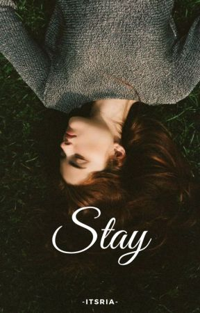 Stay by -itsRia-
