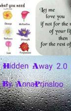Hidden Away 2.0 ( Ghostbird Fanfiction)  by annaprinsloo
