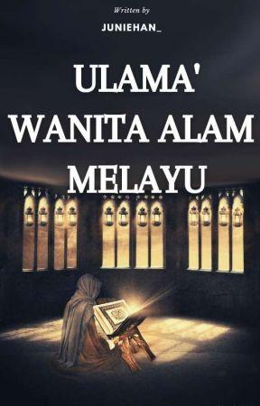ULAMA' PEREMPUAN ALAM MELAYU by juniehan_