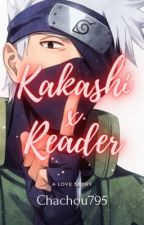 Kakashi X Reader [TERMINÉ], écrit par Chachou795