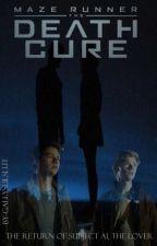 The Death Cure Trials (TMR Love Triangle) by gallyslilslut