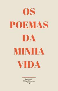Os poemas da minha vida cover