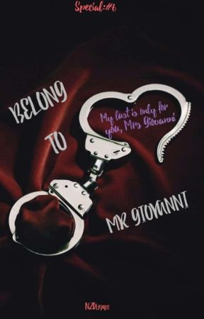 YOU ARE MINE SERIES (EXTRA) : BELONG TO MR GIOVANNI by NZA39411