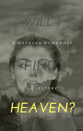 Will I find heaven?- n.r by coochiedestroyersbae