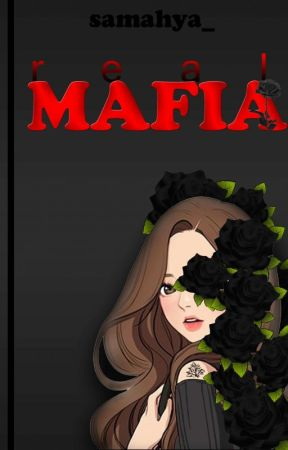 Real Mafia [On Going] by samahya_