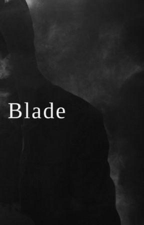 Blade by LoserLizzie