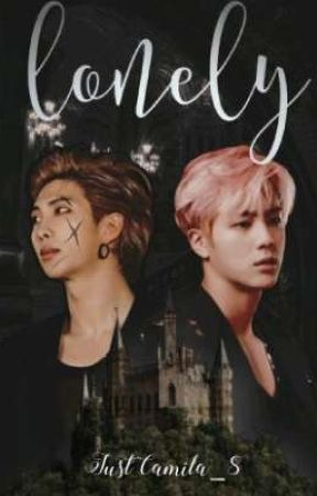 Lonely - [Namjin] by JustCamila_8