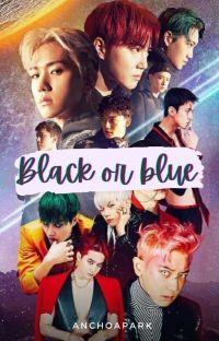 Black Or Blue [Terminada]ChanSoo/SeHo cover