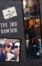 The 3rd Dawson  by lauren_j17