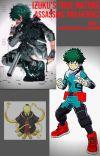 Assassins and Heroes_ Izuku's true nature(Bnha x Assassination classroom) cover