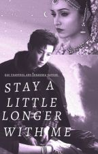 Stay a little longer with me by exo_bollywood
