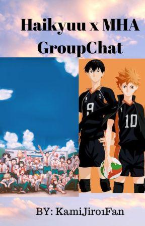 Haikyuu x MHA GroupChat by KamiJiro1Fan