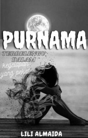PURNAMA (SLOW UPDATE) by LiliAlmaidah