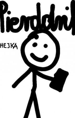 Pierdolnik *storytime* by misstief