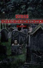 Kurze Horrorgeschichten | Short Horrorstories (German) von yissbert
