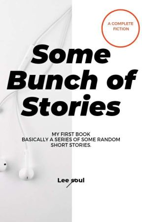 Some random stories by Leesoul03