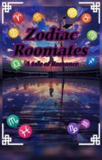 Zodiac Roomates  by 111Daredevil111
