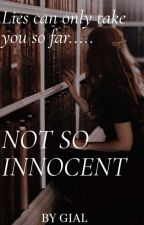 Not So Innocent by girl_in_a_library