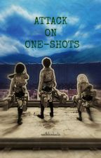 Attack on One-Shots by noellebombastic