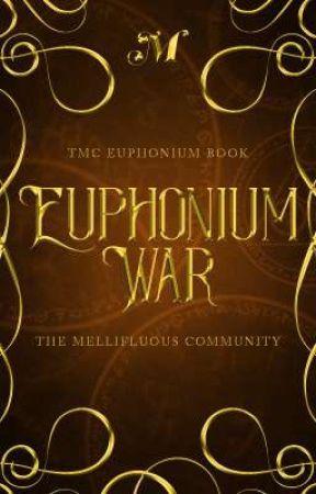 Euphonium war   A GRAPHIC WAR by Themellifluous-