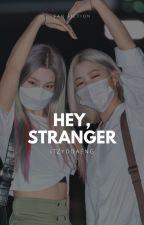 Hey, Stranger   Ryeji by itzyddaeng