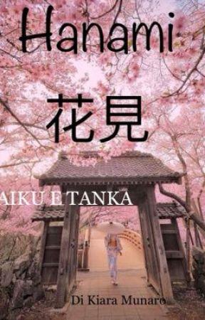 Hanami 花見 - Haiku e Tanka by KiaraMunaro