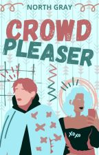 Crowd pleaser // COMING SOON by NorthGrayBooks