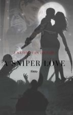 A sniper love// Z Nation di Terry0988765